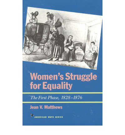 women and the struggle for equality essay Open document below is an essay on womens struggle for equality from anti essays, your source for research papers, essays, and term paper examples.