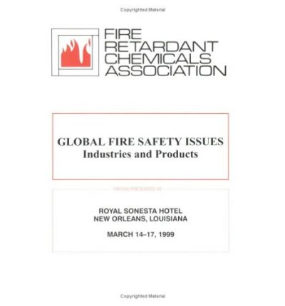 Global Fire Safety Issues : Industries and Products