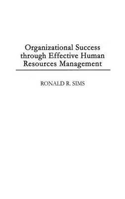 success through organizational development Changing an organization's culture is one of the most difficult leadership challenges that's because an organization's culture comprises an interlocking set of goals, roles, processes.