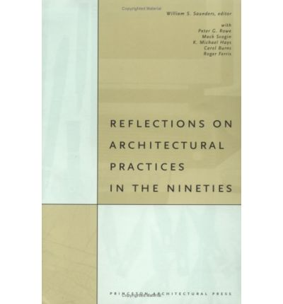 Reflections on Architectural Practices in the Nineties