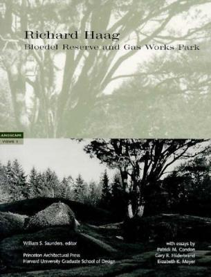 Richard Haag: Landscapes Views 1