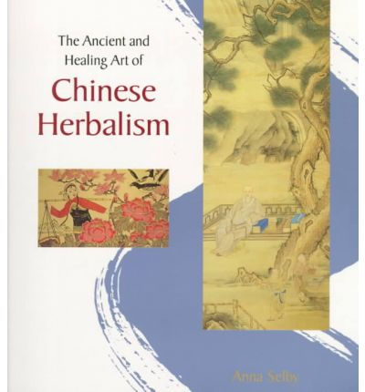 The Ancient and Healing Art of Chinese Herbalism