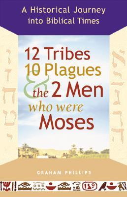 12 Tribes, 10 Plagues, and the 2 Men Who Were Moses