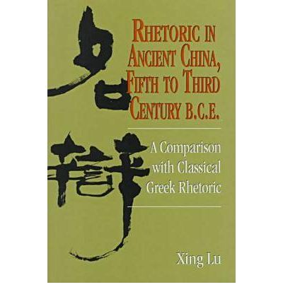 Rhetoric in Ancient China, Fifth to Third Century B.C.E.