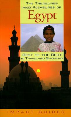 Treasures and Pleasures of Egypt : Best of the Best