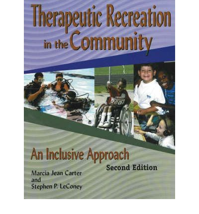 Therapeutic Recreation Programs in the Community : An Inclusive Approach