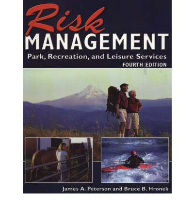 Risk Management : Park, Recreation and Leisure Services