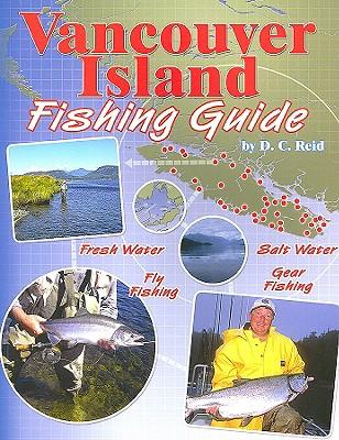 Vancouver island fishing guide d c reid 9781571884299 for Vancouver island fishing