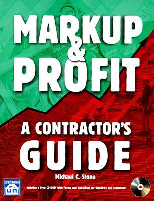 Markup & Profit : A Contractor's Guide