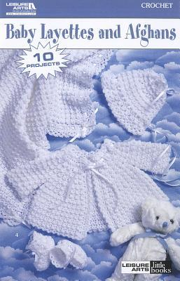 Baby Layettes and Afghans