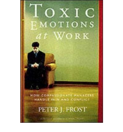 toxic emotions at work essay I've been meditating for many years, but there are still days when i feel like it's something i just need to check off my to-do list there's a voice in my head that tries to convince me that stopping to pause and connect with presence is a waste of my time.