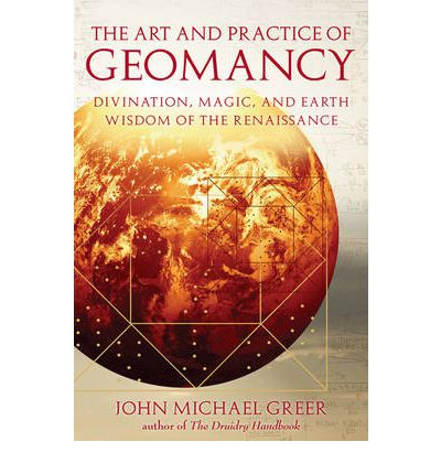 The Art and Practice of Geomancy