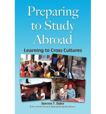 Preparing for Study Abroad : Learning to Cross Cultures