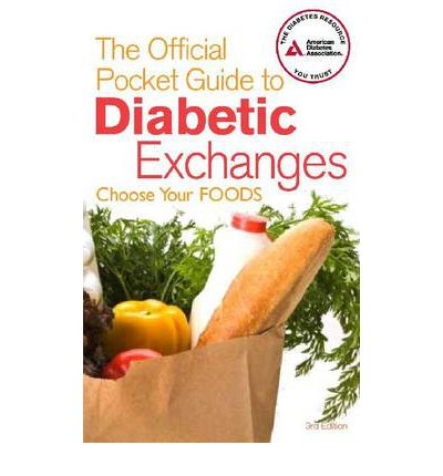 The Official Pocket Guide to Diabetic Exchanges : Choose Your Foods