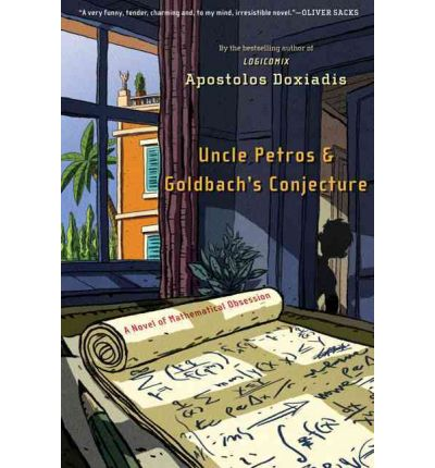Uncle Petros and Goldbach's Conjecture