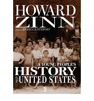 Dr. Howard Zinn's A People's History of the United States: Summary & Analysis