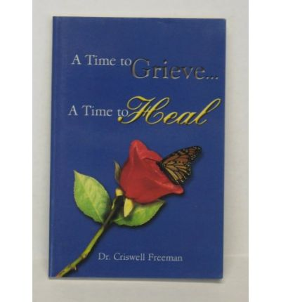 Best sellers ebook collection time to grieve a time to heal time to grieve a time to heal fandeluxe PDF