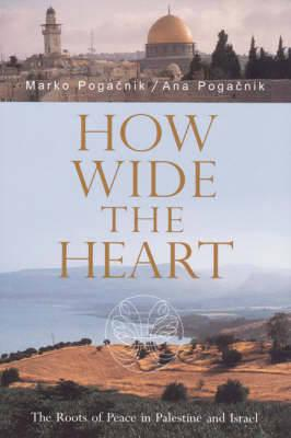 How Wide the Heart
