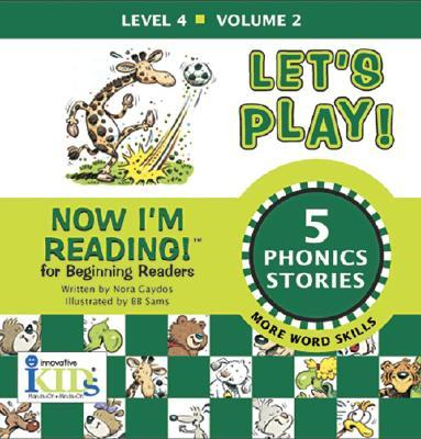 Now I'm Reading: Let's Play!-Level 4 More Word Skills by Gaydos, Nora