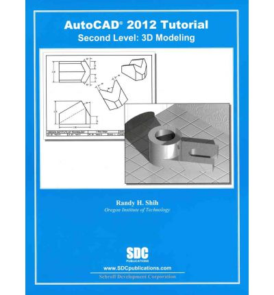 AutoCAD 2012 Tutorial - Second Level: 3D Modeling