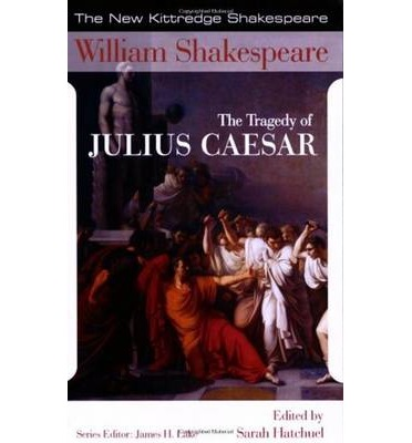 "brutus as the tragic hero in the tragedy of julius caesar a play by william shakespeare Shakespeare's julius caesar: julius caesar was the first shakespeare play i 19 responses to ""shakespeare's julius caesar: or is it the tragedy of brutus."