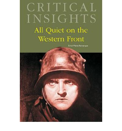 All quiet on the western front critical essays