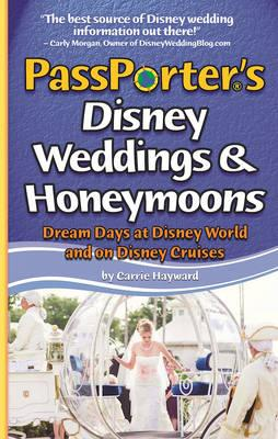 PassPorter's Disney Weddings and Honeymoons
