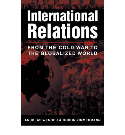 international relation since 1945 German foreign policy and national identity since 1945  largely  due to the bipolar nature of international affairs during the cold war and the.