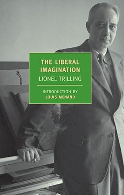trilling liberal imagination essays Contents [hide] 1 quotes 11 matthew arnold (1939) 12 the portable matthew arnold (viking press, 1949) 13 the liberal imagination (1950) 14 the opposing self (1950) 15 sincerity and authenticity (1972) 2 external links.