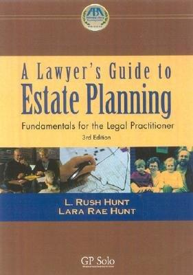 A Lawyer's Guide to Estate Planning