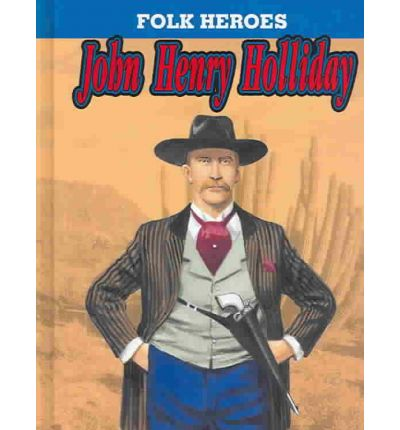"""account of the life of john henry doc holliday John henry """"doc"""" holliday was a dentist who suffered from tuberculosis  from  whom holliday had borrowed $5, began to threaten his life for unpaid debts."""