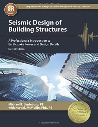 Seismic Design of Building Structures : A Professional's Introduction to Earthquake Forces and Design Details