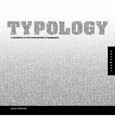 Typology : A Handbook on the Fundamentals of Typography