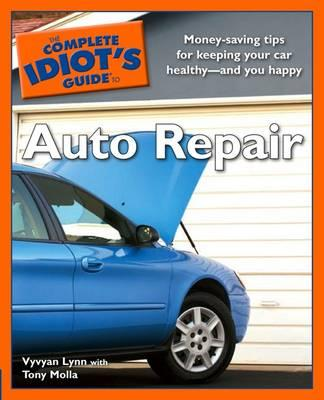 The complete idiot 39 s guide to auto repair vyvyan lynn for Bureau automotive repair