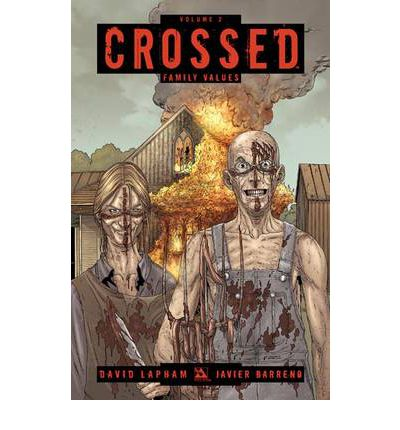 Crossed: Family Values v. 2