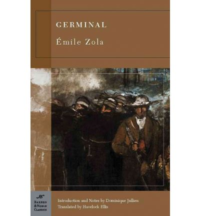 germinal by emile zola industrialization costs Free essay: germinal, based on the landmark novel by emile zola, presents a startlingly authentic and powerful look into the tumultuous, tragedy-riddled.