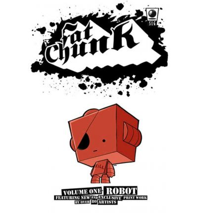 Fat Chunk: Robot Volume 1