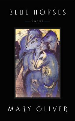 Blue Horses : Poems