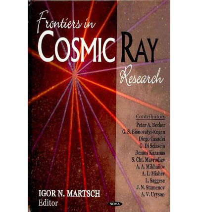 Frontiers in Cosmic Ray Research