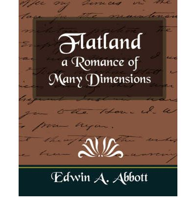 an analysis of a romance of many dimensions by edwin a abbot