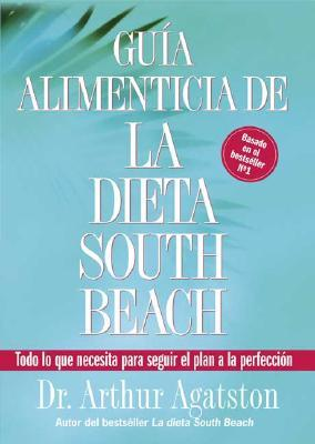 Guia Alimenticia de La Dieta South Beach