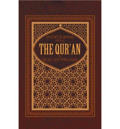 Short Surahs from the Qur'an : and Selected Prayers