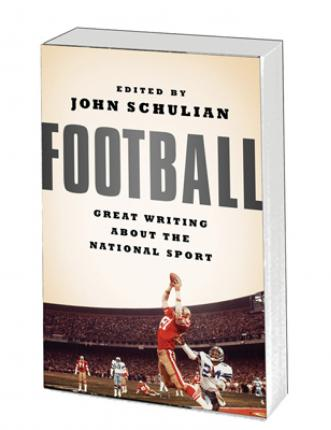 Football : Great Writing about the National Sport
