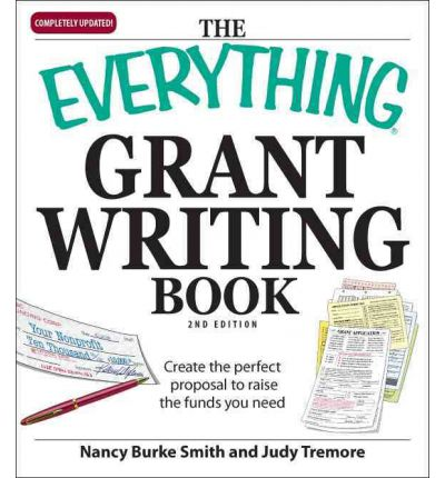 grant writing book Get this from a library the only grant-writing book you'll ever need [ellen karsh arlen sue fox] -- this book provides a step-by-step guide for grant writers, demystifying the process while offering advice from funders and grant recipients.