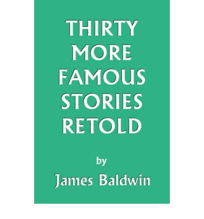 Thirty More Famous Stories Retold