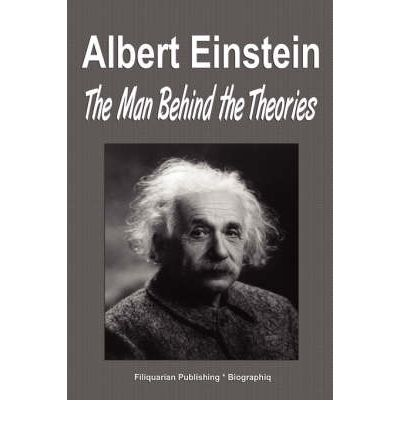 A biography of albert einstein the genius behind the general theory of relativity