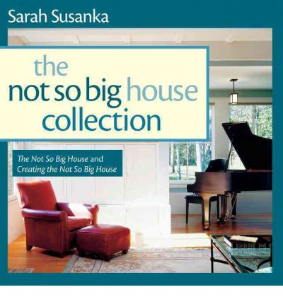 The Not So Big House Collection