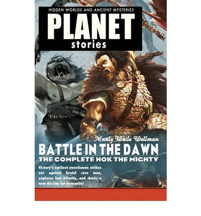 Battle in the Dawn: Complete Hok the Mighty