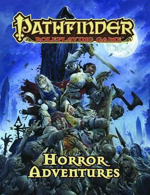 Pathfinder Roleplaying Game: Horror Adventures: Horror Adventures
