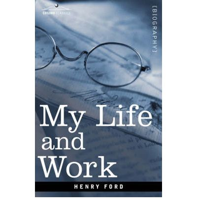 the life and works of henry ford Born on a farm in michigan on 30th july 1863, as a youngster seeing all the hard, manual work taking place on the farm drew henry ford into mechanics he got an apprenticeship at a machine shop and.